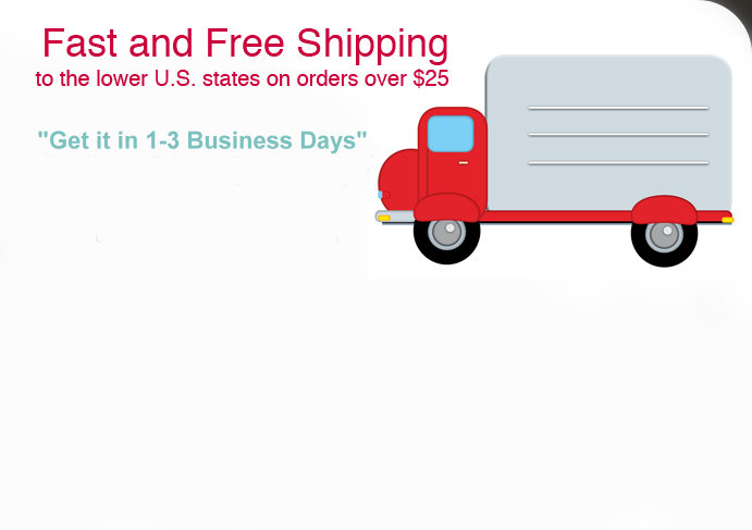 Click here for terms and conditions for fast and free shipping